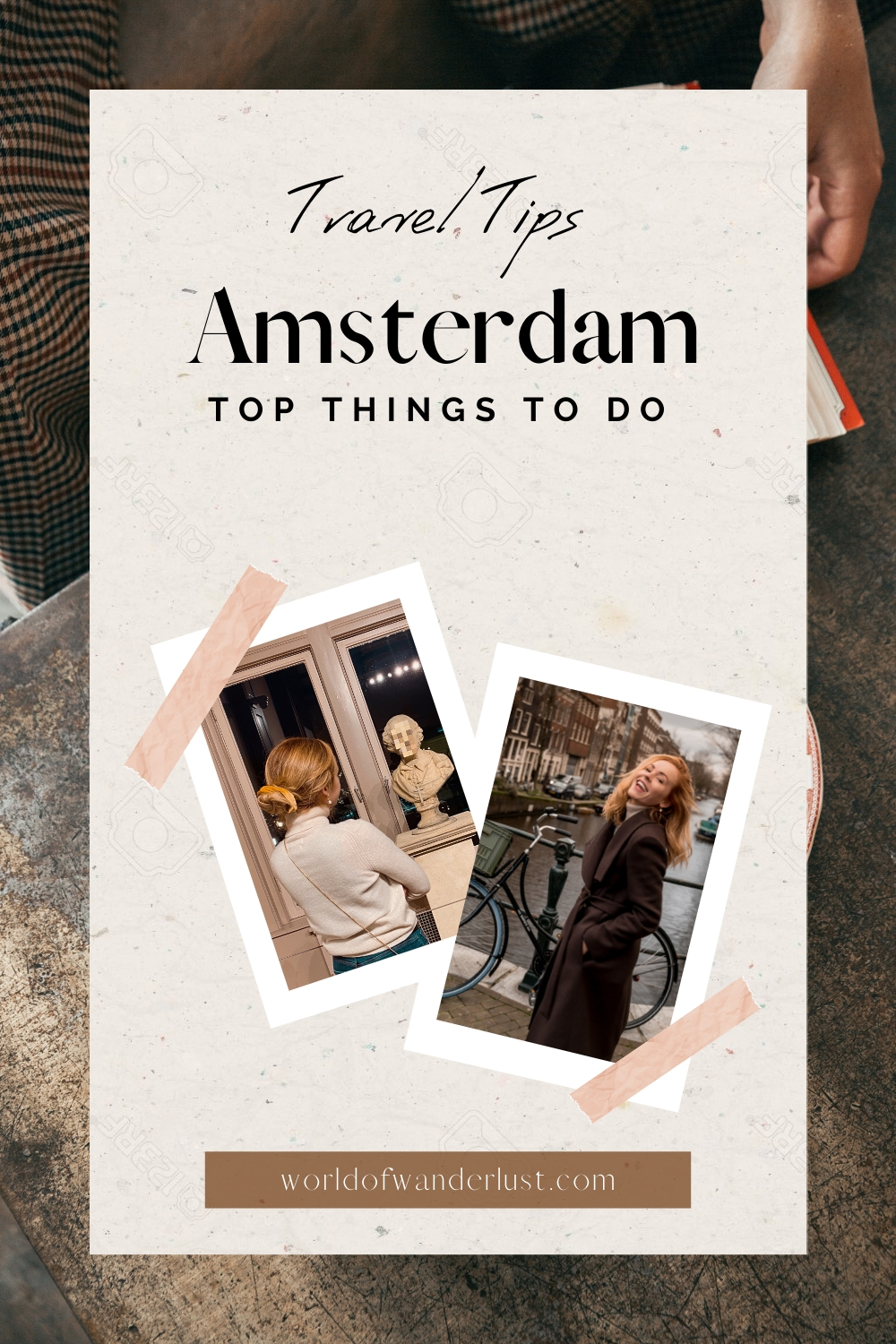 Amsterdam things to do | World of Wanderlust