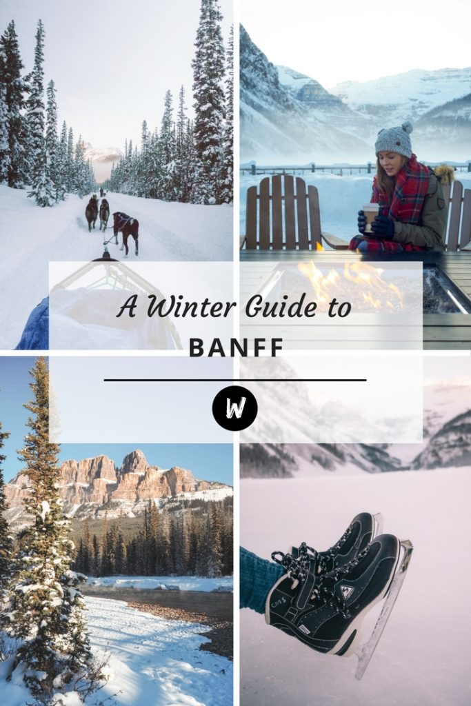 A Guide to Banff National Park in Winter | WORLD OF WANDERLUST
