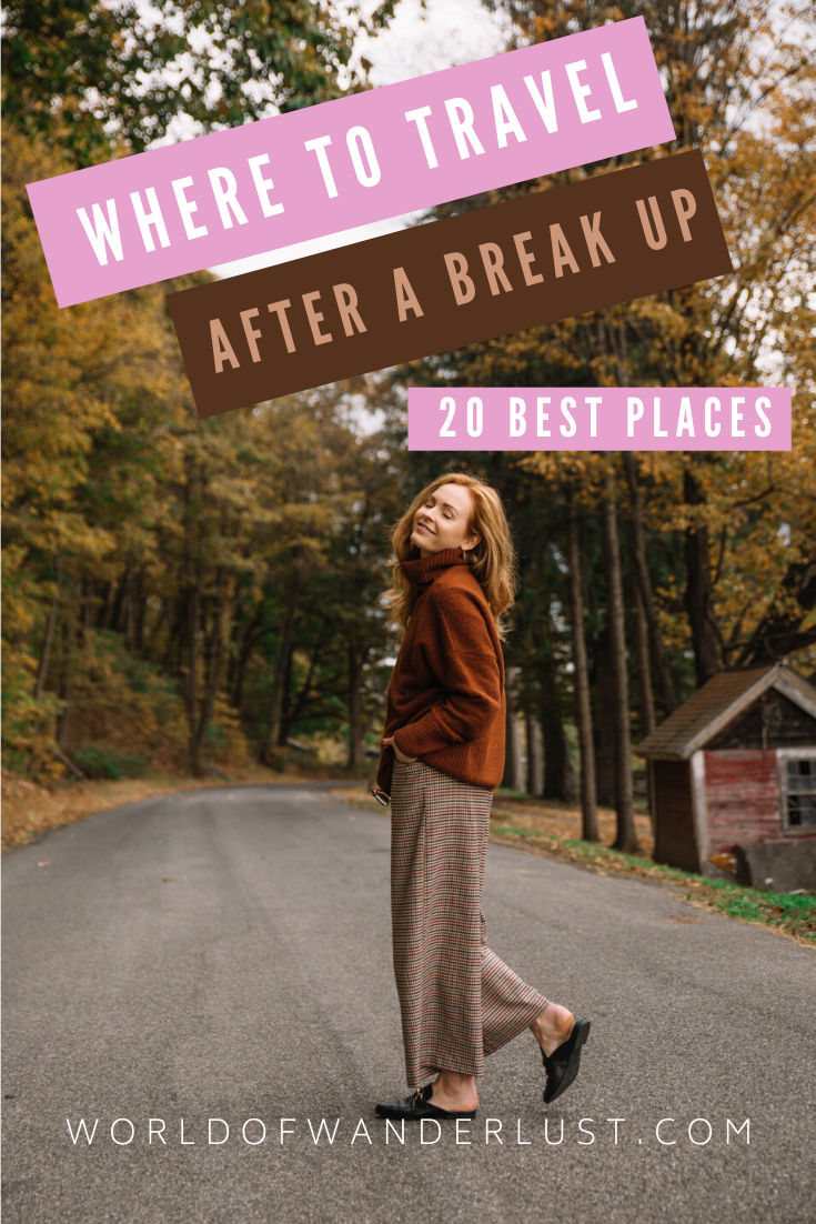 Where to travel after a break up