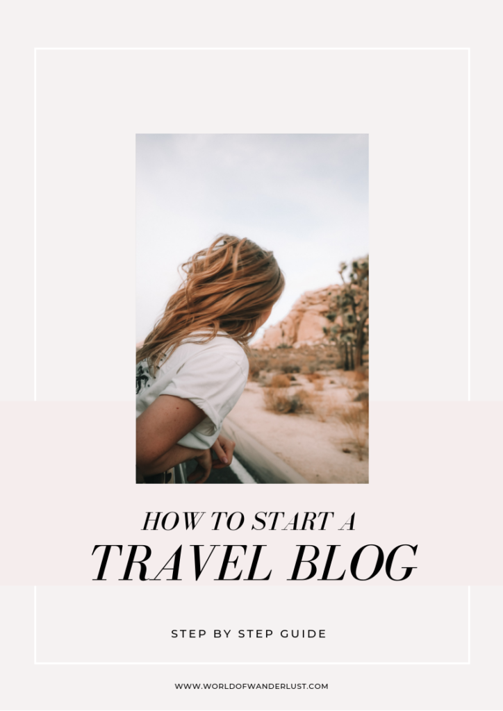 How to Start a Travel Blog | WORLD OF WANDERLUST